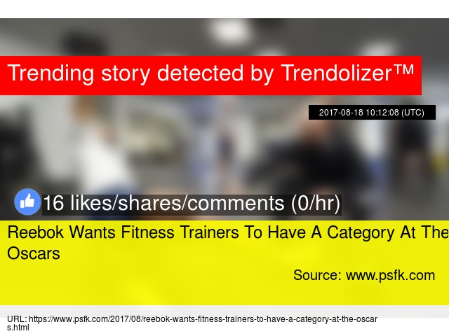 Reebok Wants Fitness Trainers To Have A Category At The Oscars a56fd4a1f